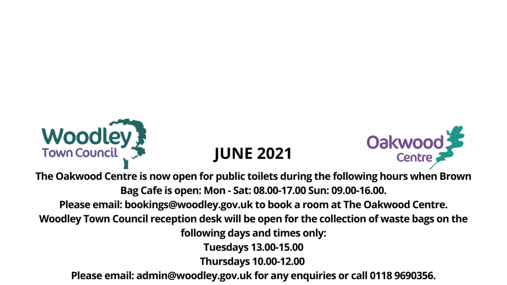 June opening hours Oakwood Centre Woodley Town Council
